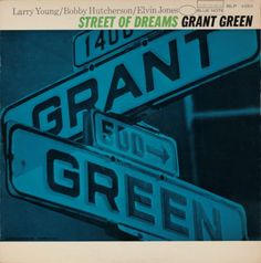 street of dreams • grant green