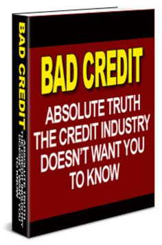 Bad Credit: Truth the Credit Industry Doesnt Want You To Know.  http://www.tradebit.com/filedetail.php/8619825-bad-credit-truth-the-credit-industry-doesnt