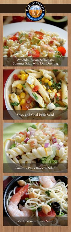 Get pasta salad recipes.  Great tasting healthy pasta.   Dreamfields Pasta has 5 grams of fiber, 7 grams of protein and a prebiotic fiber to help promote healthy digestion.