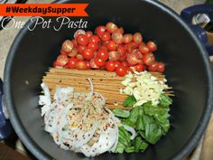 One Pot Pasta for #WeekdaySupper