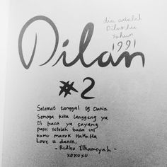 He gave dilan novel to me because he knows that i haven't read second book of dilan and he know that i really like dilan novel and what a surprise! He wrote about our mensiv how sweet he is! Novels, Boyfriend, Writing, Reading, Sweet, Quotes, Books, Cat Breeds, Candy