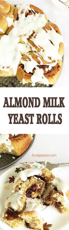 Almond Milk Yeast Rolls - Sweet yeast rolls made with almond milk and nutella. These yeast rolls are topped with the best cream cheese frosting ever. Perfect for breakfast! by http://ilonaspassion.com I /ilonaspassion/
