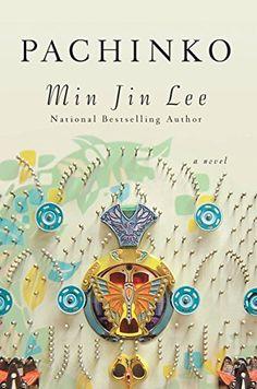 Some of the year's biggest book club books, including Pachinko by Min Jin Lee.