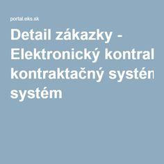 Detail zákazky - Elektronický kontraktačný systém