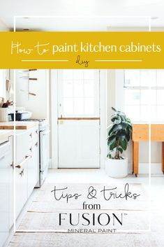 Want to makeover your kitchen cabinets yourself? We have all the information you need to DIY your kitchen cabinet makeover. Simple steps and tips for updating your kitchen cabinets with Fusion Mineral Paint. #paintitbeautiful #fusionfamily #fusionmineralpaint #furniturepaint