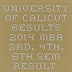 University of Calicut Results 2014 MBA 3rd, 4th, 6th Sem Result 2015