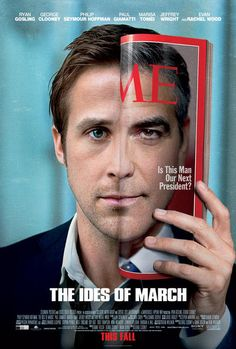 The Ides of March. Directed by George Clooney. With Paul Giamatti, George Clooney, Philip Seymour Hoffman, Ryan Gosling. An idealistic staffer for a new presidential candidate gets a crash course on dirty politics during his stint on the campaign trail. Ides Of March Movie, March Movies, The Ides Of March, 2011 Movies, Ryan Gosling, George Clooney, Evan Rachel Wood, Love Movie, Movie Tv