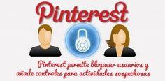 Pinterest permite bloquear usuarios y añade controles para actividades sospechosas