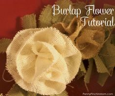 Making burlap flowers is simpler than you may think.  This tutorial shows you how to make them yourself.