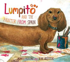 Based on the true story of Picasso's love affair with a dachshund named Lump. Full of colour and fun. Coming October, 2012