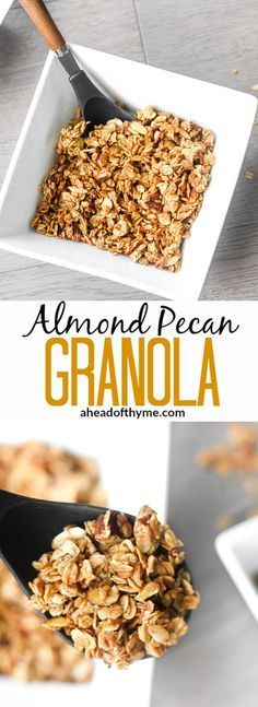 Almond Pecan Granola: It's easy to make your own delicious, healthy and preservative-free granola! Add these clusters to your favourite yogurt or eat alone as a snack | aheadofthyme.com via @aheadofthyme