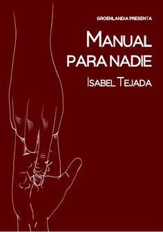 PRÓXIMO LIBRO DE GROENLANDIA - Poesía - Manual para nadie - Isabel Tejada Balsas