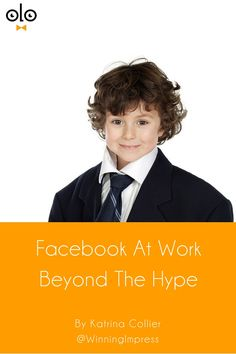 Facebook At Work Beyond The Hype by Katrina Collier. Is Facebook At Work helpful to your company or recruitment? Hard to know this early but here is what we do know about Facebook At Work.