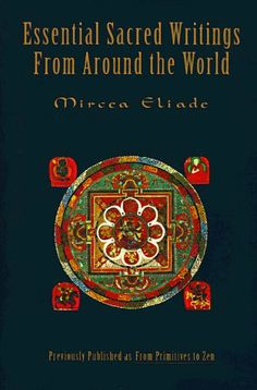 themes in mircea eliades the sacred Summary of sacred space and making the world sacred, mircea eliade essay on themes in mircea eliade's the sacred and the profane.