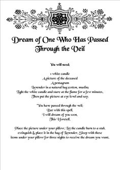 Magick Spells: Dream of One Who Has Passed Through the Veil #Spell.
