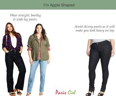 Apples--avoid skinny jeans/leggings because they make your eye go to the waist (UNLESS you have on boots)