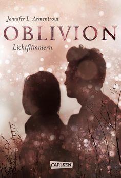 Die epische Liebesgeschichte von »Onyx. Schattenschimmer« – erzählt aus Daemons Sicht!  Oblivion. Lichtflimmern von Jennifer Armentrout  www.bittersweet.de/produkt/obsidian-0-oblivion-2-lichtflimmern/4096