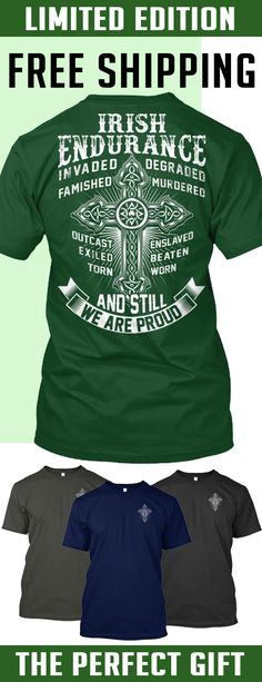 Irish Endurance - Limited Edition. Only 2 days left for free shipping, get it now!