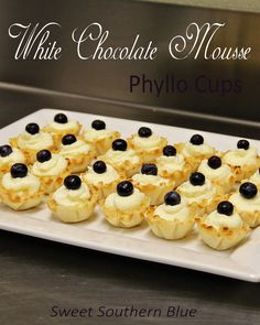 Sweet Southern Blue: White Chocolate Mousse in Phyllo Cups ~ A quick and easy dessert.