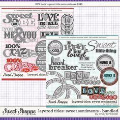Cindys Layered Titles - Sweet Sentiments Bundled Set by Cindy Schneider