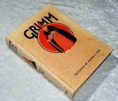 1931 Grimm's Fairy Tales - Illustrated by Monro S. Orr