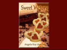 Sweet Victory by Angela Kay Austin