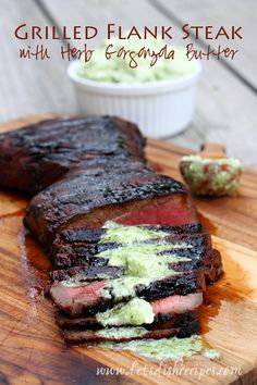 Marinated Grilled Flank Steak with Herb Gorgonzola Butter.My oldest is very picky, when it comes to steak.he fell in love with the flank steak the first time I made it.This looks yummy! Steak Recipes, Cooking Recipes, Slow Cooking, Healthy Recipes, Marinated Flank Steak, Brunch, Beef Dishes, Snack, I Love Food