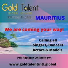 We are coming your way Calling all Singers,Dancers,Actors & Models - Register online NOW! We Are Coming, Steps To Success, Going For Gold, Register Online, Arts And Entertainment, Actor Model, Mauritius, Dancers, Singer
