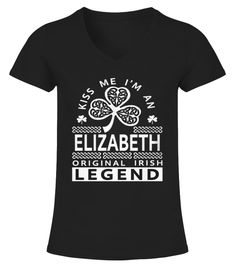 # Best ELIZABETH Original Irish Legend Name  front Shirt .  tee ELIZABETH Original Irish Legend Name -front Original Design.tee shirt ELIZABETH Original Irish Legend Name -front is back . HOW TO ORDER:1. Select the style and color you want:2. Click Reserve it now3. Select size and quantity4. Enter shipping and billing information5. Done! Simple as that!TIPS: Buy 2 or more to save shipping cost!This is printable if you purchase only one piece. so dont worry, you will get yours.