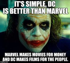 Image result for dc is better than marvel memes