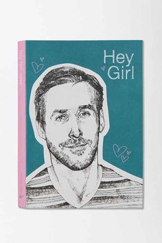 Ryan Gosling Hey Girl Journal