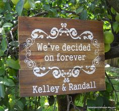Romantic wording for a wedding Sign
