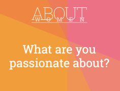 Question of the day... #ABOUTWOMEN #passion #passionate #MakesYouFeelAlive  Please join the judgment-free convHERsation -  https://www.facebook.com/groups/NikkiNiglABOUTWOMEN/