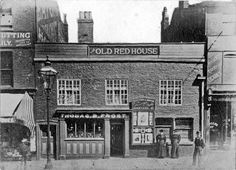Old Red House, No Fargate, closed 1903 Sheffield Pubs, Sheffield England, Sources Of Iron, Derbyshire, Back In Time, Old Photos, Vintage Photos, Old Things, Around The Worlds