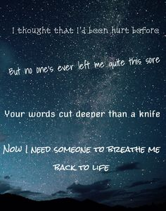I Thought That Ive Been Hurt Before But No Ones Ever Left Me