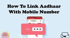 Mobile Number ko Aadhaar se Kaise Jode
