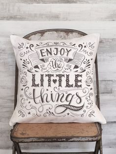 Pillow Cover Enjoy the Little Things Calligraphy Quote