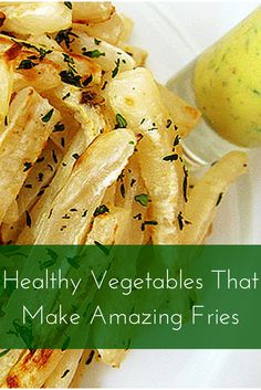 Vegetables That Make Amazing Fries. Try?
