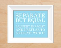 Cleaning & Laundry in Decor & Housewares - Etsy Home & Living - Page 4 Laundry Room Wall Decor, Laundry Room Signs, Free Art Prints, Doing Laundry, Great Housewarming Gifts, Colorful Backgrounds, Funny Quotes, Wild Hair, Future