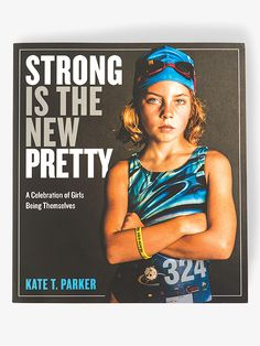 """Workman Publishing """"Strong is the New Pretty"""" Book"""