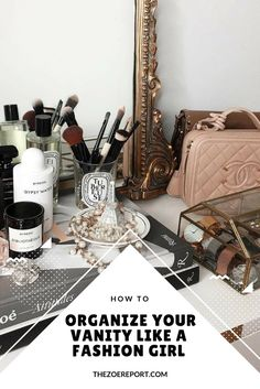 Here's how to organize your vanity like a fashion girl. You'd be amazed at the storage possibilities for your falsies, cotton swabs, mascaras, nail polishes, and perfumes. MAJOR beauty AND decor hack ahead!