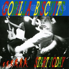 5. Gorilla Biscuits:  Start Today (1989)