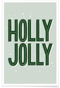 Holly Jolly - Summerchamps - Premium poster