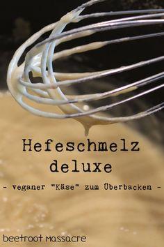 "Hefeschmelz deluxe - Veganer ""Käse"" zum überbacken"
