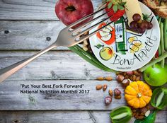 Academy Of Nutrition And Dietetics Announces The National MonthR 2017 Theme