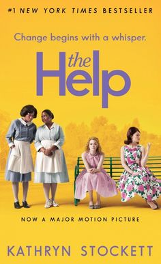 the Help (I only saw the movie)