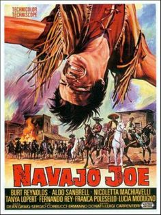 NAVAJO JOE - Burt Reynolds - Fernando Rey - Shot in Almeria, Spain - United Artists - Movie Poster.