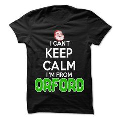 Keep Calm Orford... Christmas Time - 99 Cool City Shirt - #christmas gift #gift amor. WANT THIS => https://www.sunfrog.com/LifeStyle/Keep-Calm-Orford-Christmas-Time--99-Cool-City-Shirt-.html?68278
