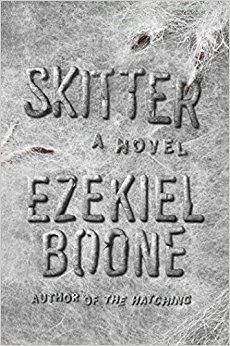 Free eBook online Skitter: A Novel (The Hatching Series)