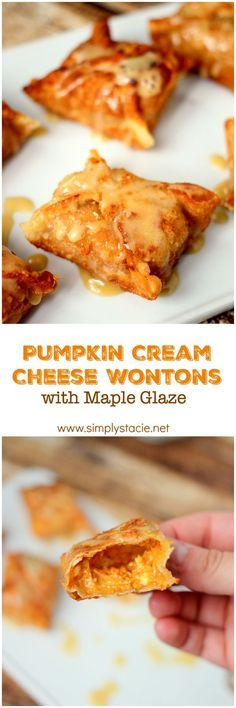 Pumpkin Cream Cheese Wontons with Maple Glaze - Looking for a dessert that's just a little (deliciously) different? Give these Pumpkin Cream Cheese Wontons a try. With a crispy outside and a smooth, creamy inside, this bite-sized treat is perfectly rich and great for any party or occasion